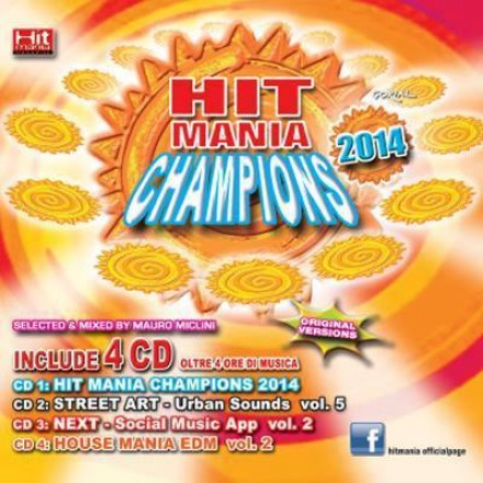 HIT MANIA CHAMPIONS 2014 – PAZZO DI TE