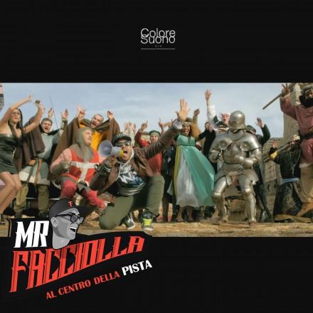 MR.FACCIOLLA – AL CENTRO DELLA PISTA